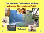 The Diocesan Catechetical Institute