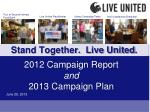 2012 Campaign Report  and 2013 Campaign Plan