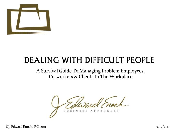 dealing with difficult people n.