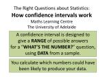 The Right Questions about Statistics: How confidence intervals work Maths Learning Centre