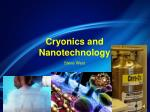 Cryonics and Nanotechnology