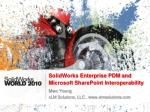 SolidWorks Enterprise PDM and Microsoft SharePoint Interoperability