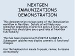 NEXTGEN IMMUNIZATIONS DEMONSTRATION