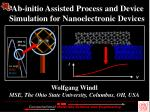 Ab-initio Assisted Process and Device Simulation for Nanoelectronic Devices