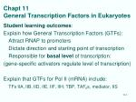 Chapt 11 General Transcription Factors in Eukaryotes