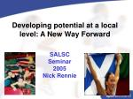 Developing potential at a local level: A New Way Forward