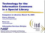 Technology for the Information Commons  in a Special Library