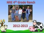 NRE 4 th Grade Ranch