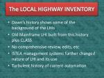 The LOCAL HIGHWAY INVENTORY