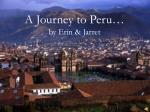 A Journey to Peru… by Erin & Jarret