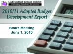 2010/11 Adopted Budget Development Report