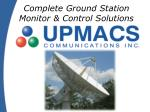 Complete Ground Station Monitor & Control Solutions