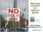 Planning Consent for Mineral Works