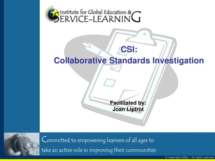 csi collaborative standards investigation n.