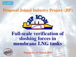 Proposal Joined Industry Project (JIP)
