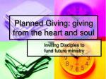 Planned Giving: giving from the heart and soul
