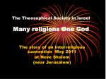 The Theosophical Society in Israel Many religions One God
