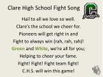 Hail to all we love so well. Clare's the school we cheer for. Pioneers will get right in and