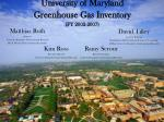 University of Maryland Greenhouse Gas Inventory (FY 2002-2007)