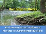 KET's Newest Instructional Media Resource in Environmental Education !