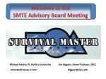 Welcome to the SMTE Advisory Board Meeting