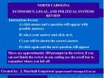 NORTH CAROLINA ECONOMICS, LEGAL, AND POLITICAL SYSTEMS REVIEW
