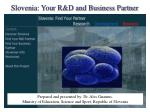 Slovenia: Your R&D and Business Partner