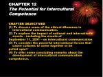 CHAPTER 12 The Potential for Intercultural Competence