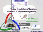 Testing Foundations of Quantum Mechanics at Different Energy Scales