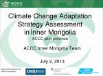 Climate Change Adaptation Strategy Assessment in Inner Mongolia ACCC pilot province