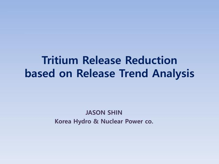 tritium release reduction based on release trend analysis n.
