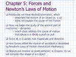 Chapter 5: Forces and Newton's Laws of Motion