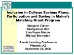 Inclusion in College Savings Plans: Participation and Saving in Maine's Matching Grant Program