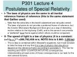 P301 Lecture 4 Postulates of Special Relativity
