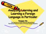 Analyzing Learning and Learning a Foreign Language in Particular