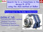Search for b→u transitions in the decays B→D (*) K - using the ADS method at BaBar