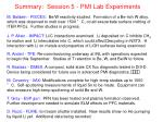 Summary:  Session 5 - PMI Lab Experiments