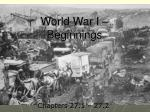 World War I – Beginnings