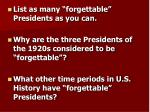 """List as many """"forgettable"""" Presidents as you can."""