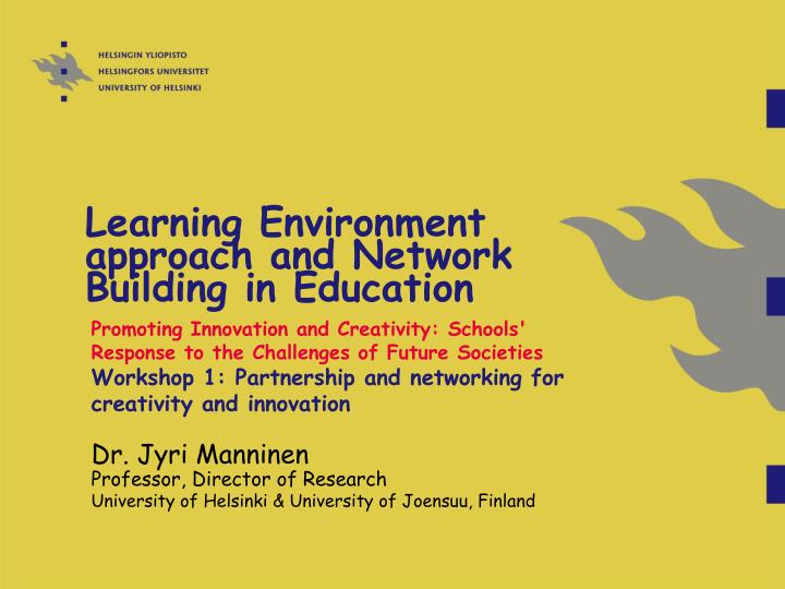 learning environment approach and network building in education n.