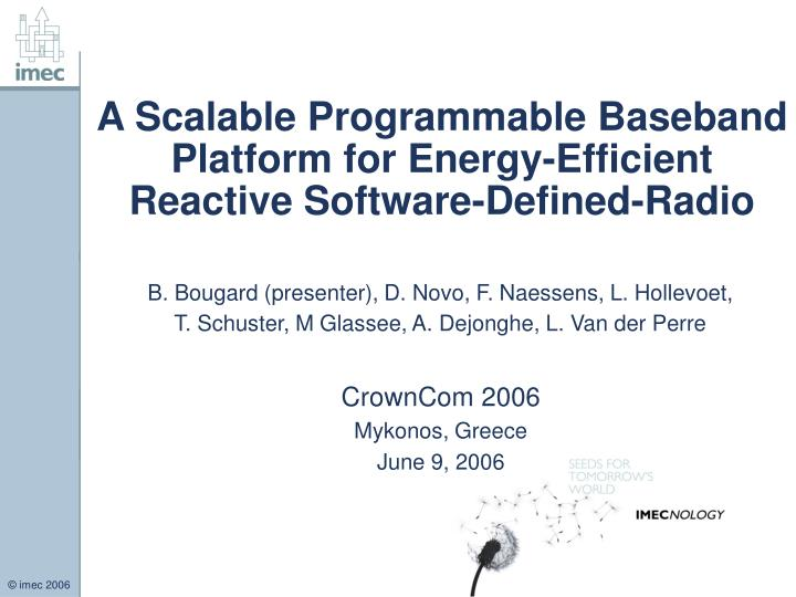 a scalable programmable baseband platform for energy efficient reactive software defined radio n.