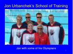 Jon Urbanchek's School of Training