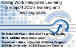 Using Work Integrated Learning to support JCU's learning and teaching goals