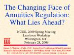 The Changing Face of Annuities Regulation: What Lies Ahead?
