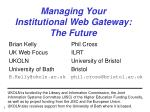 Managing Your Institutional Web Gateway: The Future