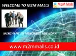 WELCOME TO M2M MALLS