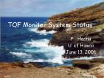 TOF Monitor System Status