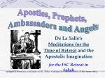 Apostles, Prophets,  Ambassadors and Angels
