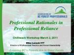 Professional Rationales in Professional Reliance