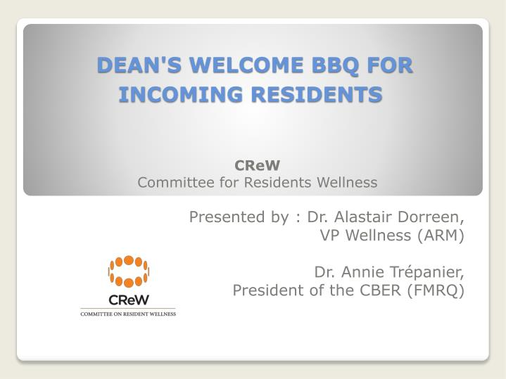 dean s welcome bbq for incoming residents n.